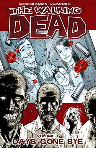 The Walking Dead Vol. 1: Days Gone Bye por Robert Kirkman