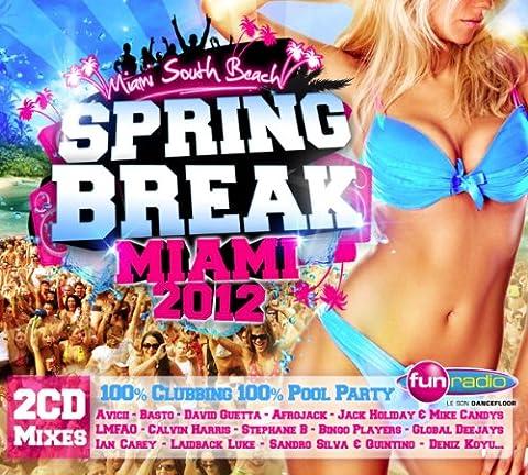 Spring Break - Miami 2012