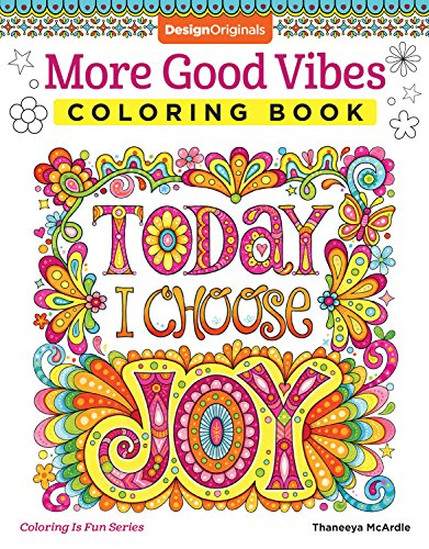 More Good Vibes Coloring Book (Coloring is Fun) por Thaneeya McArdle