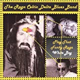 Play That Funky Raga White Boy by Raga Celtic Delta Blues Band (2006-11-28)