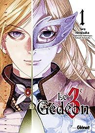 Le Troisième Gédéon, tome 1 par Taro Nogizaka
