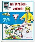 WAS IST WAS Junior: Im Straßenverkehr