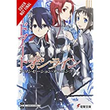 SWORD ART ONLINE 11 (LIGHT NOVEL): Alicization Turning