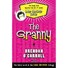 The Granny (The 'Mrs Browne' Trilogy)