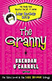 The Granny (The 'Mrs Browne' Trilogy Book 3)