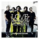 Songtexte von Parachute Band - Love Without Measure