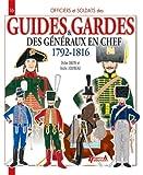 Guides et gardes des généraux en chef 1792-1816