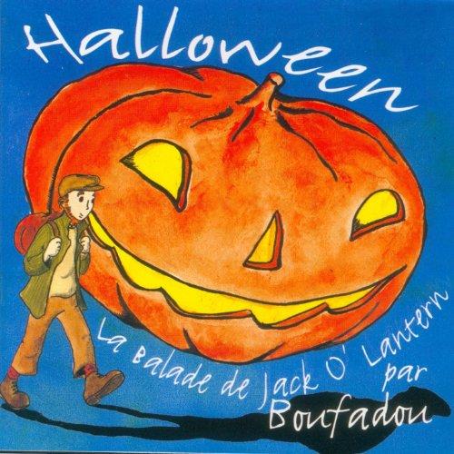 e de Jack O'Lantern - Chansons pour enfants) (Halloween-chanson Francais)