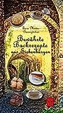 Bewährte Backrezepte aus Siebenbürgen: Süß und lecker (Siebenbürgische Koch- und Backbücher) - Sara Maria Baumgärtner
