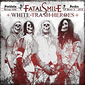 White Trash Heroes [Explicit]