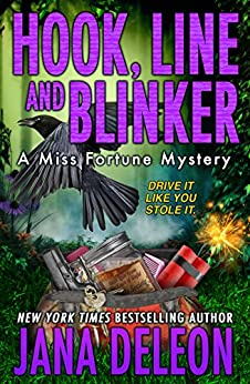 Hook, Line and Blinker (A Miss Fortune Mystery Book 10) by [DeLeon, Jana]