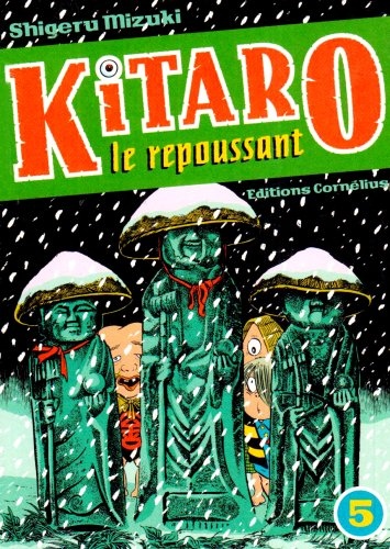 Kitaro le repoussant Vol.5