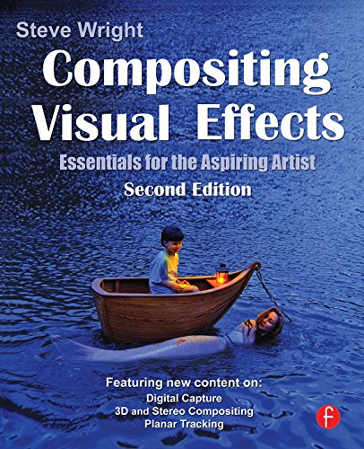Compositing Visual Effects: Essentials for the Aspiring Artist (English Edition)