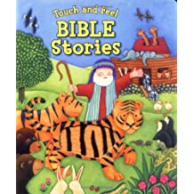 Touch and Feel Bible Stories (Touch and Feel Touch and Feel)