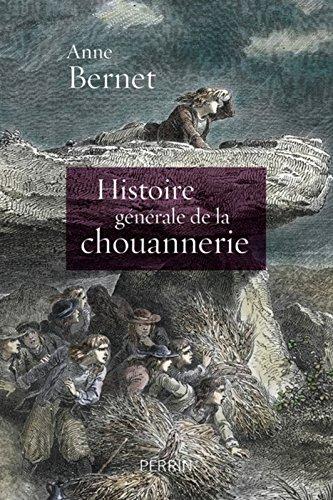 Histoire gnrale de la chouannerie
