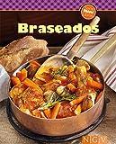 Braseados: Nuestras 100 mejores recetas en un solo libro