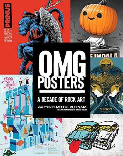 OMG Posters: A Decade of Rock Art (English Edition) (Ken Kelly Poster)