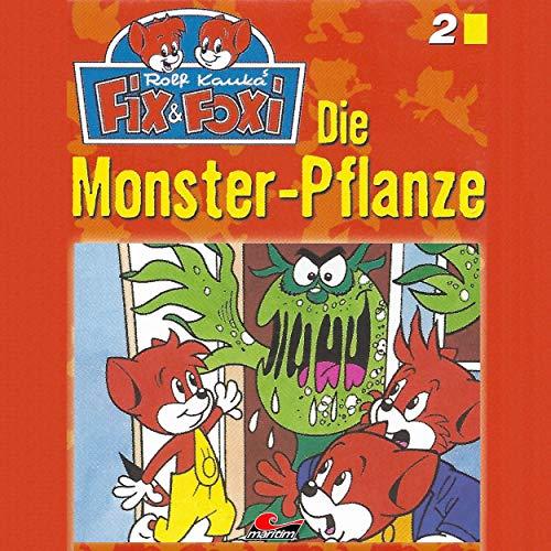 Folge 2: Die Monster-Pflanze, Teil 18 18 Pflanzen