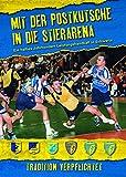 Das Handballbuch - Mit der Postkutsche in die Stierarena