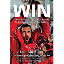 Win: What Every Team Needs to Know to Create a Championship Culture