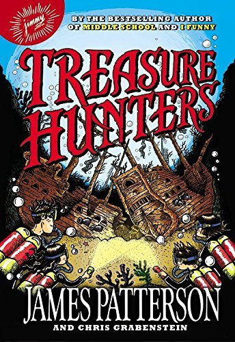 Treasure Hunters by James Patterson (2013-09-16)