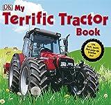 My Terrific Tractor Book (Dk Preschool)