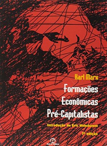 FORMACOES ECONOMICAS PRE-CAPITALISTAS - INTRODUCAO DE ERIC HOBSBAWM - 7 ED.