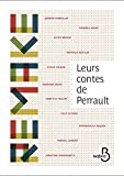 Leurs contes de Perrault (Remake) (French Edition)