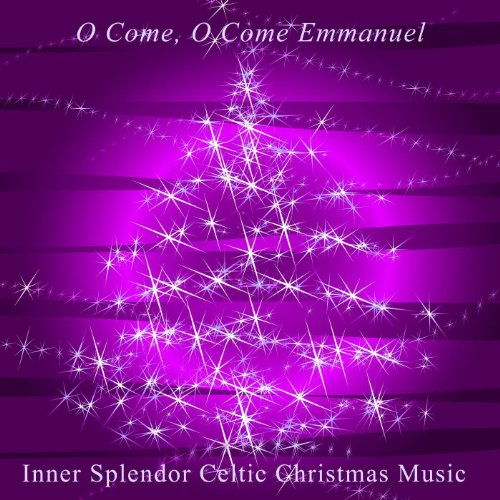 O Come, O Come Emmanuel (Celtic Instrumental Version)