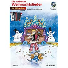 Die schönsten Weihnachtslieder: sehr leicht bearbeitet. 1-2 Akkordeons. Ausgabe mit CD.