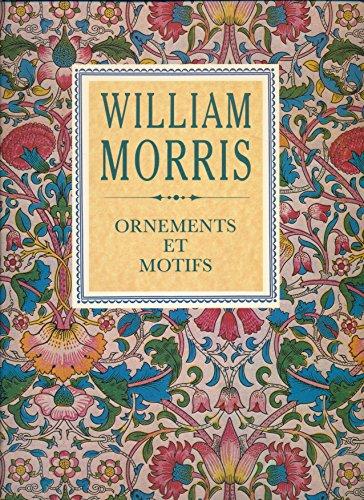 William Morris : ornements et motifs par William Morris