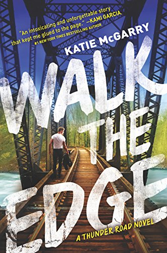 Walk the Edge (Thunder Road, Band 2) (Gesicht Passen Zwei)