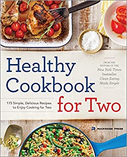 Healthy cookbook for two 175 simple delicious recipes to enjoy healthy cookbook for two 175 simple delicious recipes to enjoy cooking for two by forumfinder Images