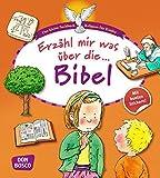 Erzähl mir was über die Bibel (Das kleine Sachbuch Religion für Kinder)