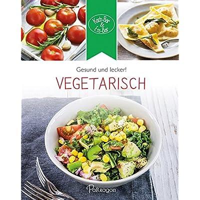 Koch-Bar & Ess-Bar - Gesund und lecker! Vegetarisch