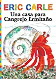 Best Eric Carle Classic Books For Children - Una casa para Cangrejo Ermitaño Review
