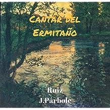 Cantar del Ermitaño (Spanish Edition)