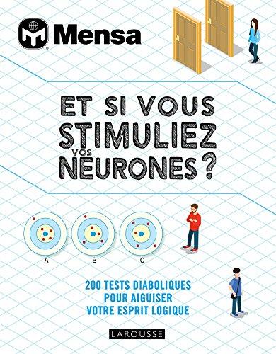 Et si vous stimuliez vos neurones ? par Tim Dedopoulos