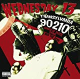 Songtexte von Wednesday 13 - Transylvania 90210: Songs of Death, Dying and the Dead
