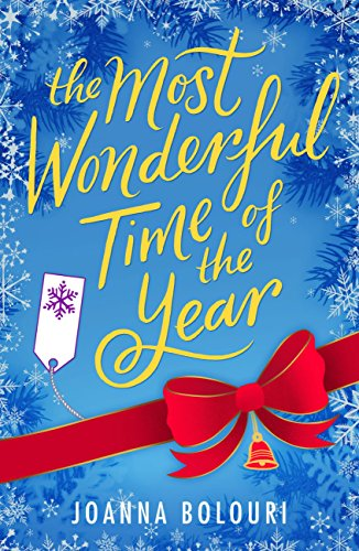 The Most Wonderful Time of the Year: A warm and wonderful Christmas comedy by [Bolouri, Joanna]