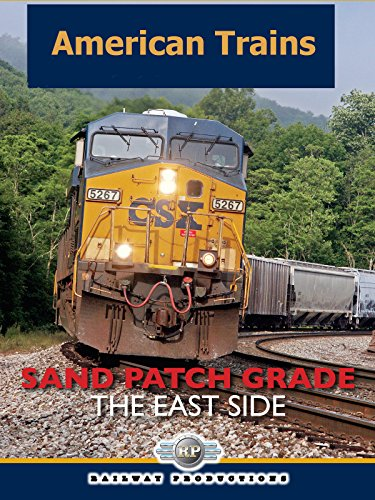 american-trains-sand-patch-grade-the-east-side-ov