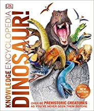 Knowledge Encyclopedia Dinosaur!: Over 60 Prehistoric Creatures as You've Never Seen Them Be