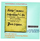 Chronik des Bürgermeisters Jakob Schabnerwas sich bey der Stadt Weiden von Anno 1619 biß 1663 denckwürdiges zugetragen.: Eine wiedergefundene Konfessionellen Zeitalter in der Oberpfalz -