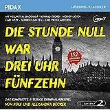 Die Stunde Null war drei Uhr fünfzehn / Das komplette 5-teilige Kriminalhörspiel von Rolf und ...