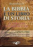 Scarica Libro La Bibbia e un libro di storia (PDF,EPUB,MOBI) Online Italiano Gratis