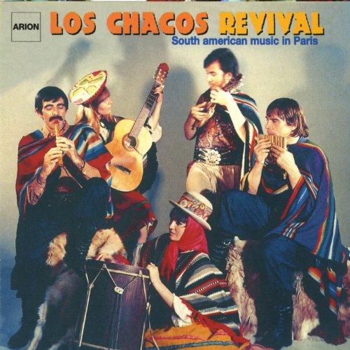Los Chacos Revival-Südamerikanische Musik in Paris (Chaco)