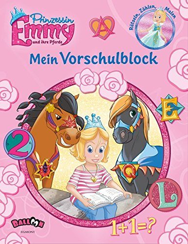 Prinzessin Emmy und ihre Pferde - Mein Vorschulblock