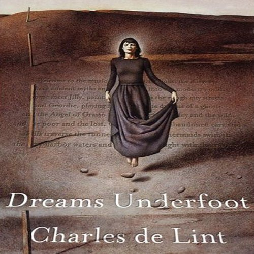 Dreams Underfoot  Audiolibri