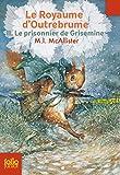 """Afficher """"Le royaume d'Outrebrume n° 2 Le prisonnier de Grisemine"""""""