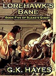 Lorehawk's Bane (Sleag's Quest, Book 5)
